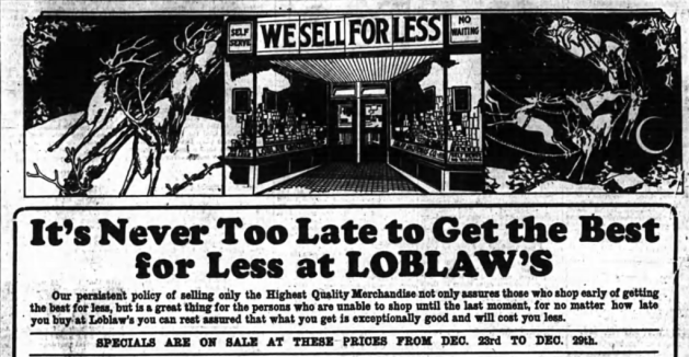 Ottawa's first Loblaw's was located on Rideau street. Source: Ottawa Journal, December 22, 1927, p. 12.