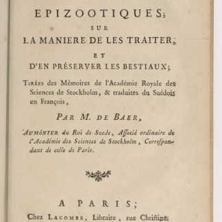 "Figure 5  French title page to Studies on Epizootic Maladies...: ""Taken from the Proceedings of the Royal Academy of Sciences in Stockholm, and translated from Swedish to French by Charles-Frédéric de Baër."" Image courtesy of Gallica, Bibliothèk Nationale de France."