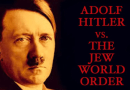Video Adolf Hitler Vs. The Jew World Order