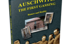 Books Holocaust Handbooks, v20 Auschwitz: The First Gassing-Rumor and Reality (2016)