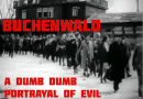 Video: Buchenwald: A Dumb Dumb Portrayal Of Evil