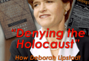 Video:  The Lies & Deceptions of Deborah Lipstadt (2017)