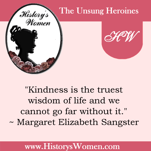 """Quote by History's Women: The Arts: Margaret E. Sangster, Author and Editor of """"Harper's Bazaar"""""""