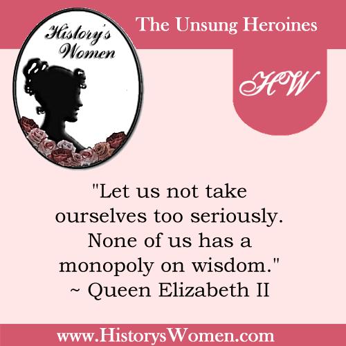 Quote by History's Women: 1st Women: Elizabeth II - Britain's Reassuring Queen