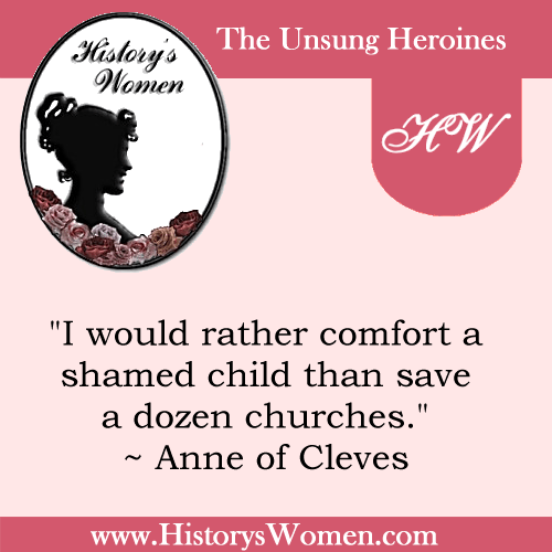 Quote by History's Women Who Ruled: Anne of Cleves - The Wife Who Survived