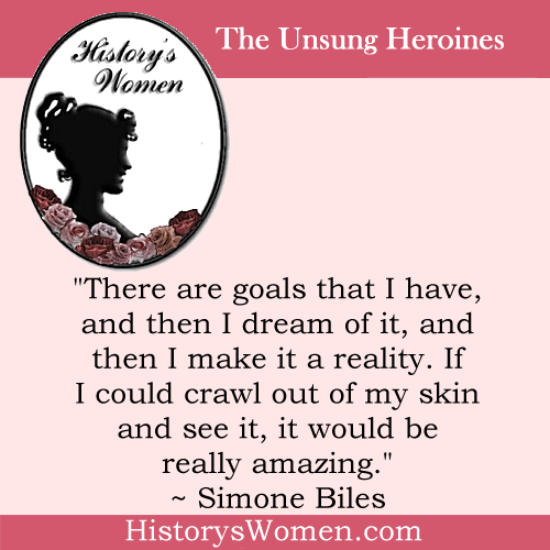 Quote by History's Women: Women in Sports: Simone Biles - Olympic Gymnastic Champion