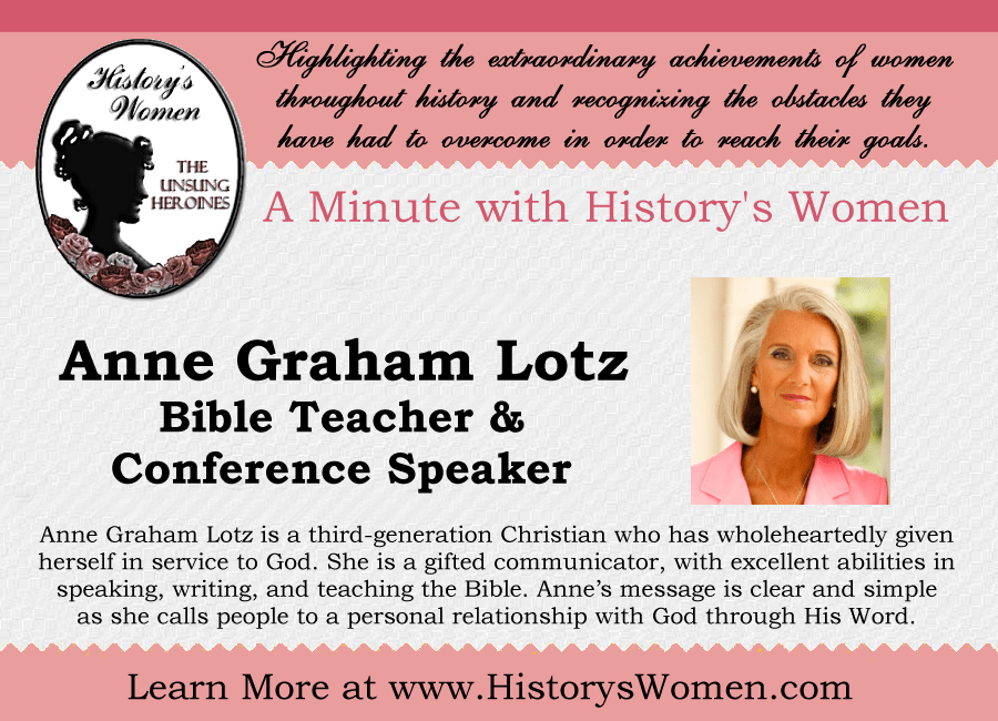 A minute with Anne Graham Lotz from HistorysWomen.com