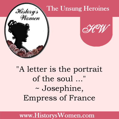 Quote by Josephine, Empress of France