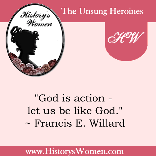 Quote by Francis E. Willard