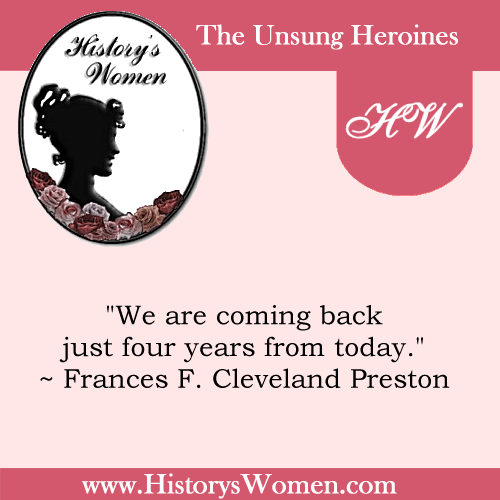 Quote by Frances F. Cleveland Preston