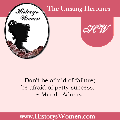 Quote by Maude Adams