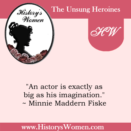 Quote by Minnie Maddern Fiske