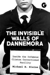 The Invisible Walls of Dannemora