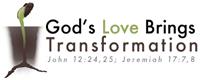 God's Love Brings Transformation