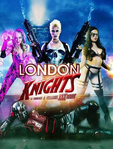 London Knights A Heroes And Villains XXX Parody 2016
