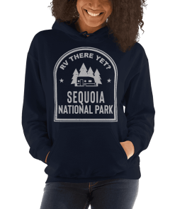 RV There Yet? Sequoia National Park Hooded Sweatshirt (Unisex) Navy