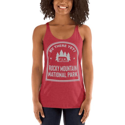 RV There Yet? Rocky Mountain National Park Racerback Tank (Women's) Vintage Red