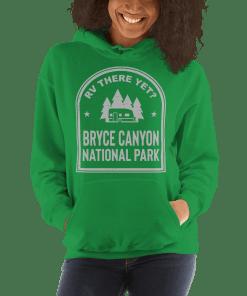 RV There Yet? Bryce Canyon National Park Hooded Sweatshirt (Unisex) Irish Green