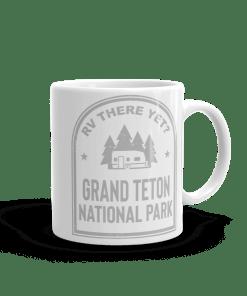 RV There Yet? Grand Teton National Park Camp Mug 11oz Rear
