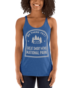 RV There Yet? Great Smoky Mtns National Park Racerback Tank (Women's)