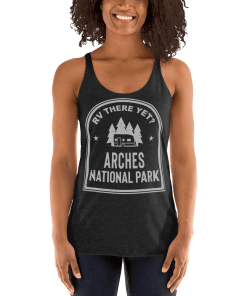 RV There Yet? Arches National Park Racerback Tank (Women's) Vintage Black