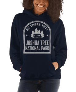 RV There Yet? Joshua Tree National Park Hooded Sweatshirt (Unisex) Navy