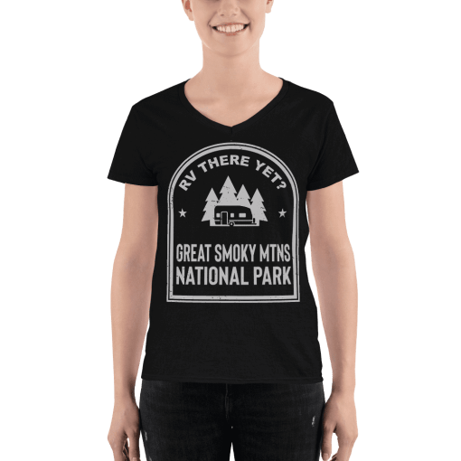 RV There Yet? Great Smoky Mtns National Park V-Neck (Women's)