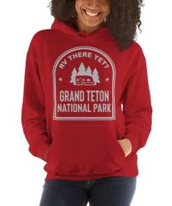 RV There Yet? Grand Teton National Park Hooded Sweatshirt (Unisex) Red
