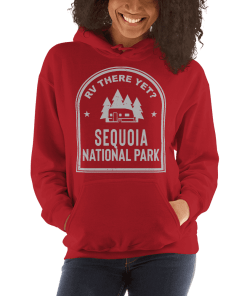 RV There Yet? Sequoia National Park Hooded Sweatshirt (Unisex) Red