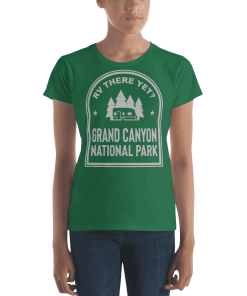 RV There Yet? Grand Canyon National Park T-Shirt (Women's) Kelly Green