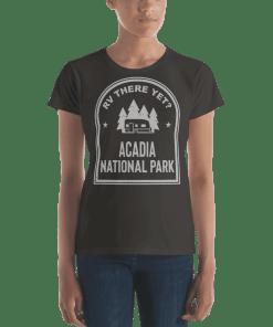 RV There Yet? Acadia National Park T-Shirt (Women's) Smoke