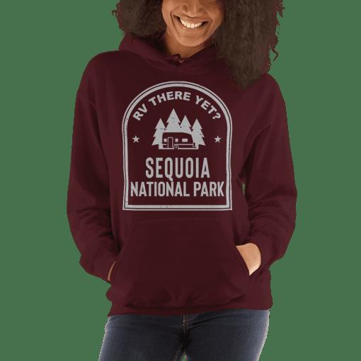 RV There Yet? Sequoia National Park Hooded Sweatshirt (Unisex) Maroon