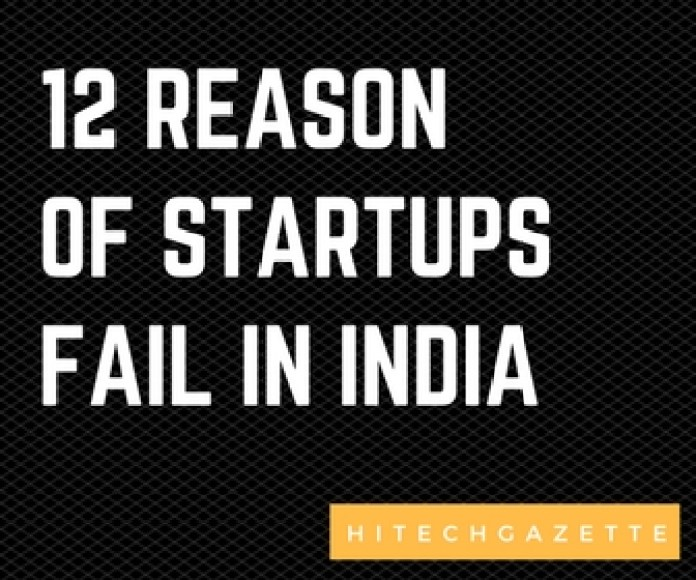 12 Reasons Why so many startup fails in India? 2