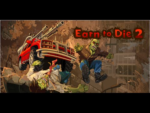 Download Earn To Die 2 Mod Apk | Hack And Cheats 1