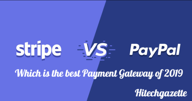 Paypal vs Stripe- Which is the best Payment Gateway of 2019