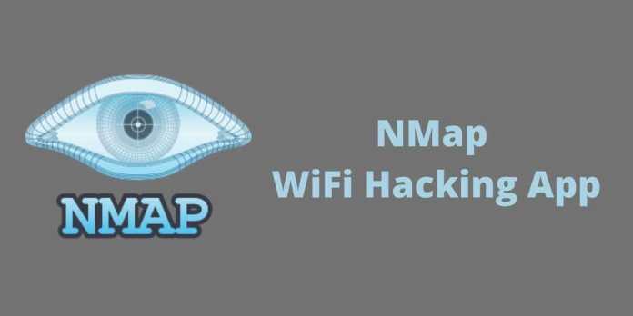 NMap WiFi Hacking App