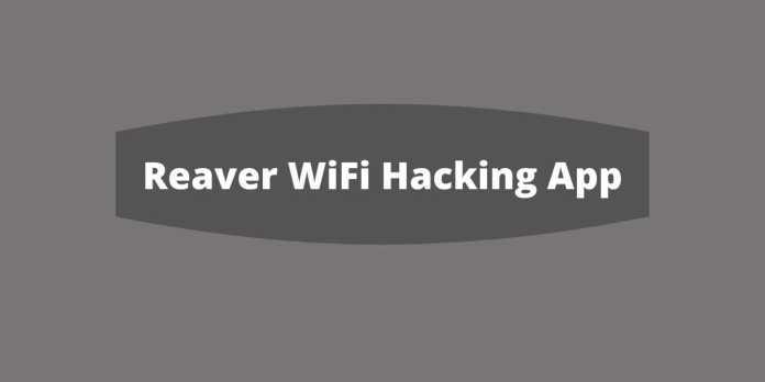 Reaver WiFi Hacking App
