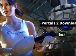 portals 2 download free, portals 2 Features, System Requirements for portals 2, Pros & Cons of portals 2, portals 2 Trailer