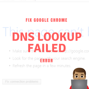 Fix DNS Lookup Failed Error (Windows & MAC)