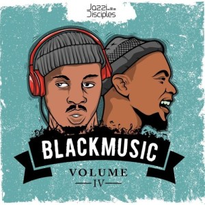 JazziDisciples – Black Music Vol.4 (Bafana Ba Number)
