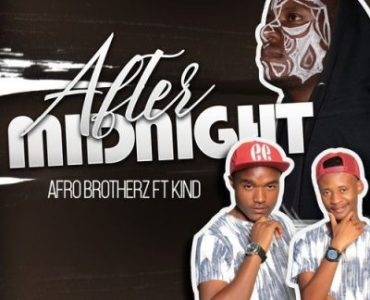 AfroBrotherz ft KiND – After Midnight