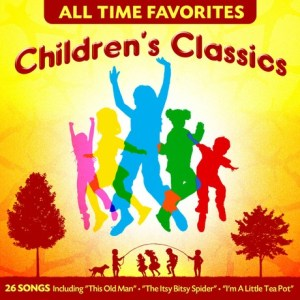 All Time Favories: Children's Classics album cover
