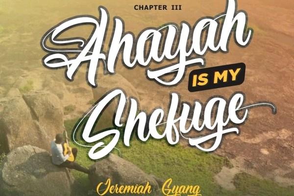 Ahuyah is My Shetuge