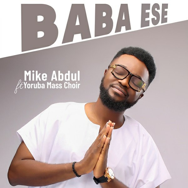 Baba Ese by Mike Abdul