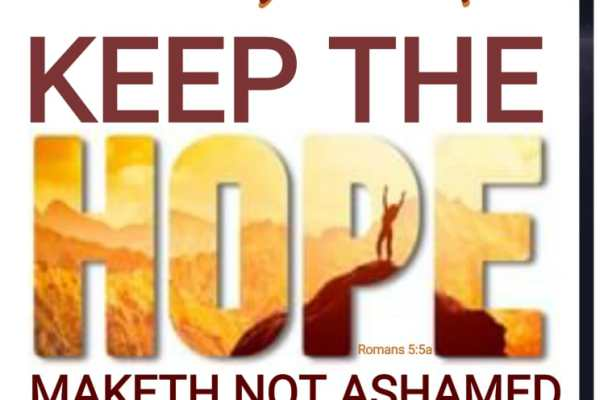 Don't Give Up, Keep The Hope