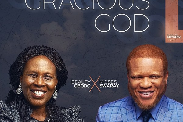 Gracious God by Beauty Obodo ft Moses Swaray