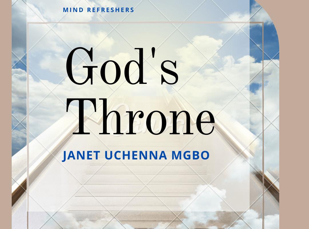 God's Throne by Janet Uchenna Mgbo