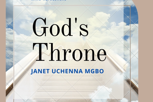 God's Throne by Janet Uchenna Mgbo