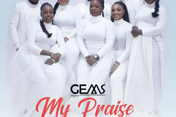 My Praise by Gems