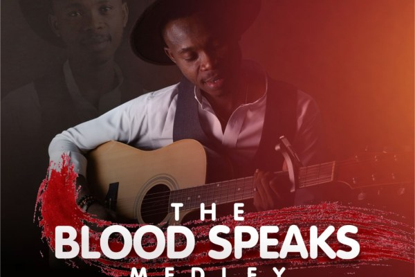 The Blood Speaks Medley by Godwin Onoja